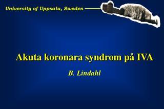 University of Uppsala, Sweden