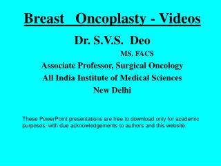 Breast   Oncoplasty - Videos