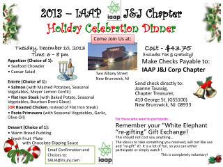2013 – IAAP      J&J Chapter  H o l i d a y C e l e b r a t i o n D i n n e r