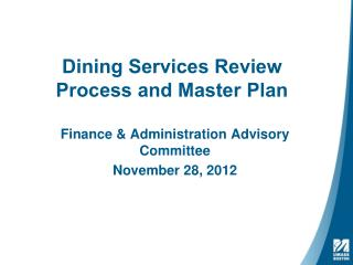 Dining Services Review Process and Master Plan