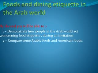 Foods and dining etiquette in the Arab world