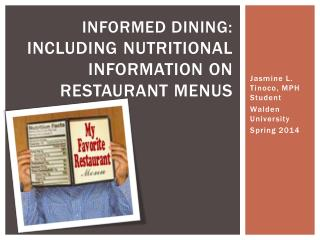 Informed Dining:  INCLUDING  NUTRITIONAL INFORMATION ON RESTAURANT MENUS