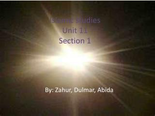 Islamic studies Unit 11 Section 1