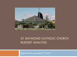 St. Raymond Catholic Church Budget Analysis