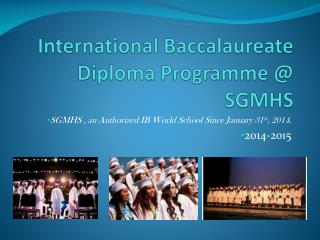 International Baccalaureate Diploma Programme @ SGMHS