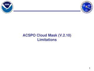 ACSPO Cloud Mask ( V.2.10 ) Limitations