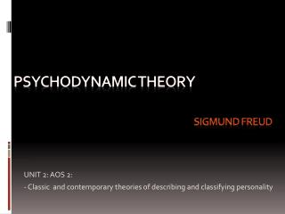 P sychodynamic  theory  sigmund freud