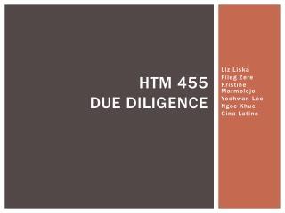 HTM 455 DUE DILIGENCE