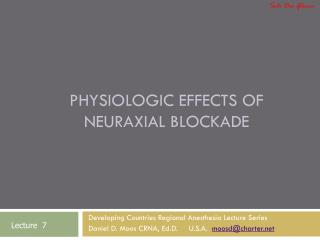 Physiologic Effects of Neuraxial Blockade