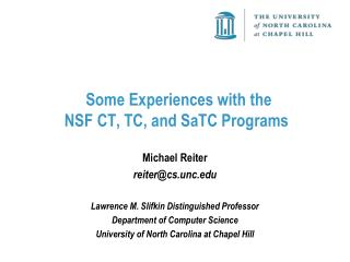 Some Experiences with the  NSF CT, TC, and  SaTC  Programs