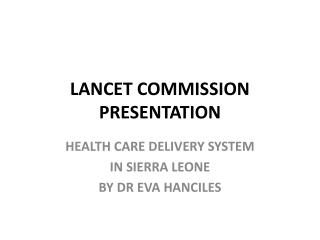 LANCET COMMISSION PRESENTATION