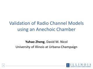 Validation  of Radio Channel Models using an Anechoic Chamber