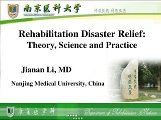 Rehabilitation Disaster Relie f:  T heory, Science and Practice