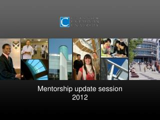 Mentorship update session 2012