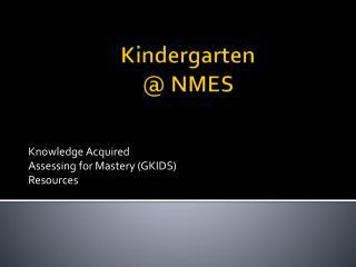 Kindergarten @ NMES