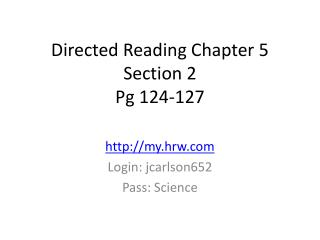 Directed Reading Chapter 5 Section 2 Pg  124-127