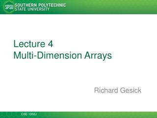 Lecture 4 Multi-Dimension Arrays