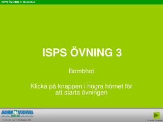 ISPS  VNING 3