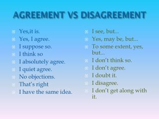 AGREEMENT VS DISAGREEMENT