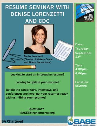 Resume Seminar with  Denise Lorenzetti  and CDC