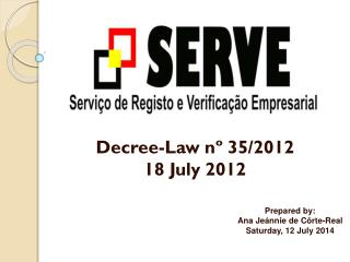 Decree-Law nº 35/2012 18 July 2012