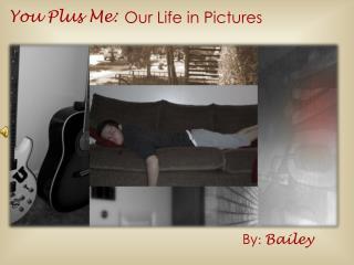 You Plus Me :