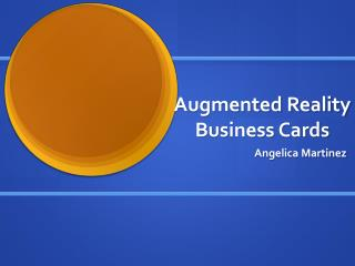 Augmented Reality Business Cards