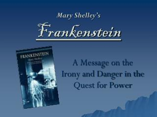 Mary Shelley�s Frankenstein
