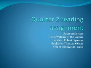 Quarter 2 reading assignment