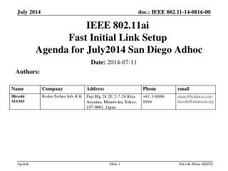 IEEE 802.11ai Fast Initial Link Setup  Agenda for  July2014 San Diego Adhoc