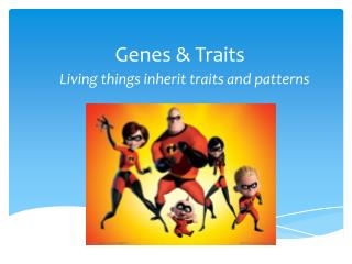 Genes & Traits