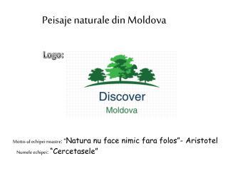 Peisaje naturale  din Moldova