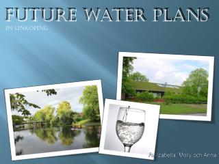 FUTURE WATER PLANS