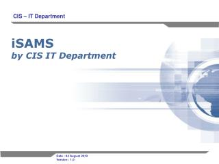 iSAMS by  CIS IT  Department