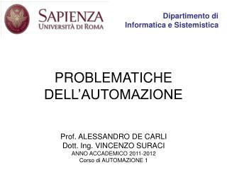PROBLEMATICHE  DELL'AUTOMAZIONE