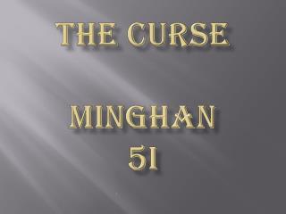 The curse minghan 5i