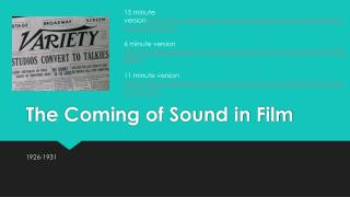 The Coming of Sound in Film