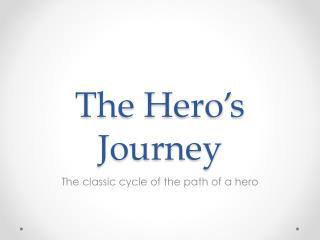 The Hero�s Journey