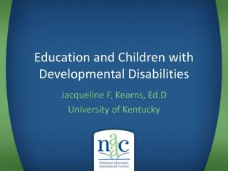 Education and Children with Developmental Disabilities
