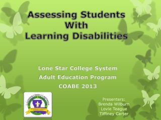 Assessing Students With  Learning Disabilities