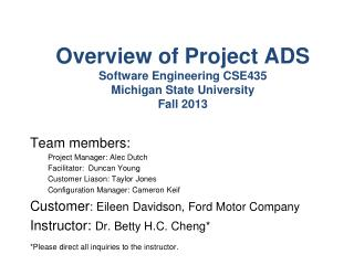 Overview of Project ADS Software Engineering CSE435 Michigan State University Fall 2013