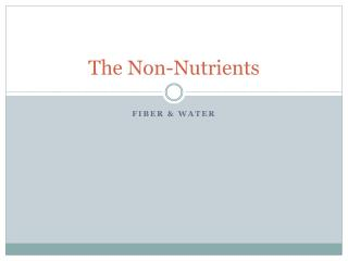 The  Non-Nutrients