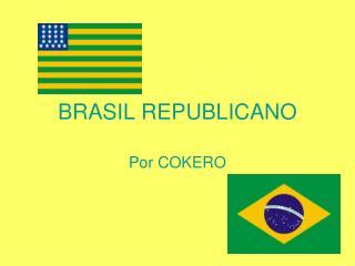 BRASIL REPUBLICANO
