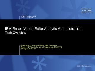 IBM Smart Vision Suite Analytic Administration Task Overview