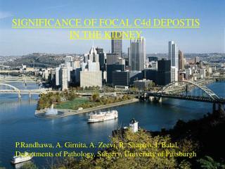 P.Randhawa, A. Girnita, A. Zeevi, R. Shapiro, I. Batal, Departments of Pathology, Surgery, University of Pittsburgh