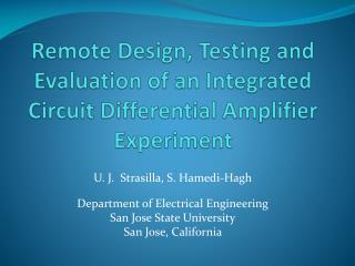 Remote Design, Testing and Evaluation of an Integrated Circuit Differential Amplifier Experiment