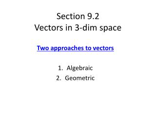 Section 9.2 Vectors in 3-dim space