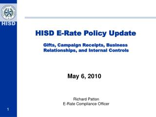 HISD E-Rate Policy Update Gifts, Campaign  Receipts, Business