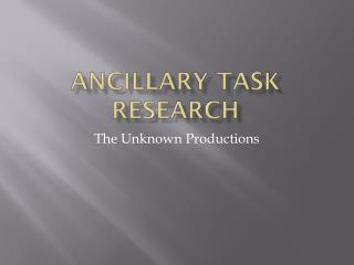 Ancillary task research