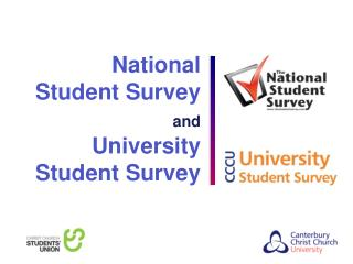 National  Student Survey  and University  Student Survey